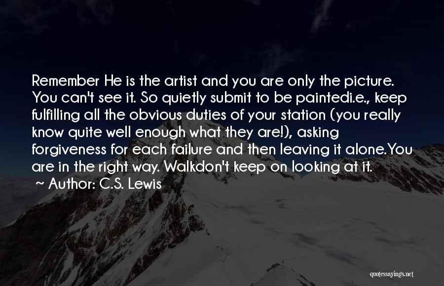 You Walk Alone Quotes By C.S. Lewis