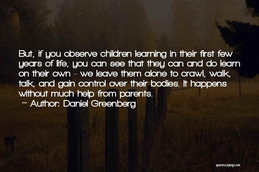 You Walk Alone Quotes By Daniel Greenberg