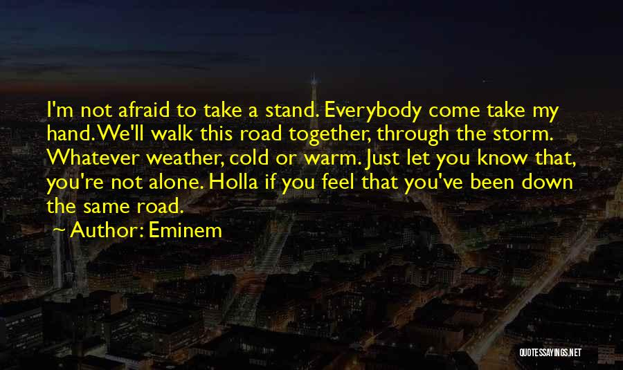 You Walk Alone Quotes By Eminem