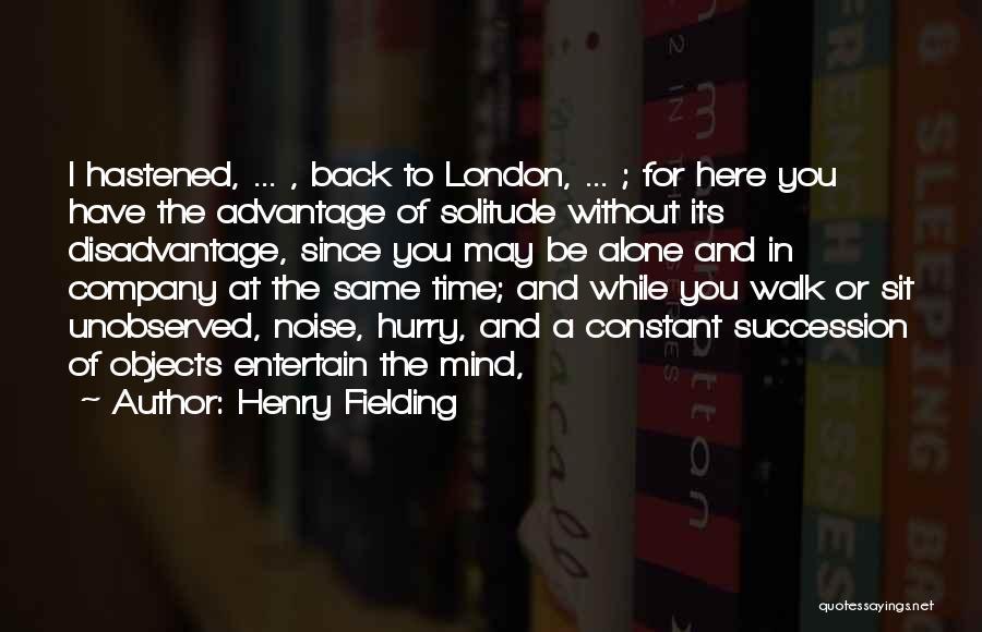 You Walk Alone Quotes By Henry Fielding
