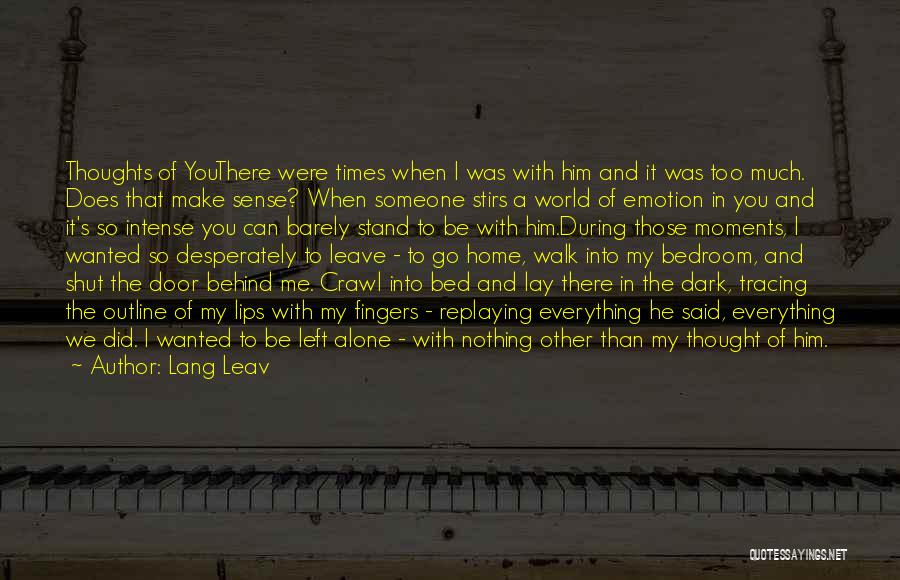 You Walk Alone Quotes By Lang Leav