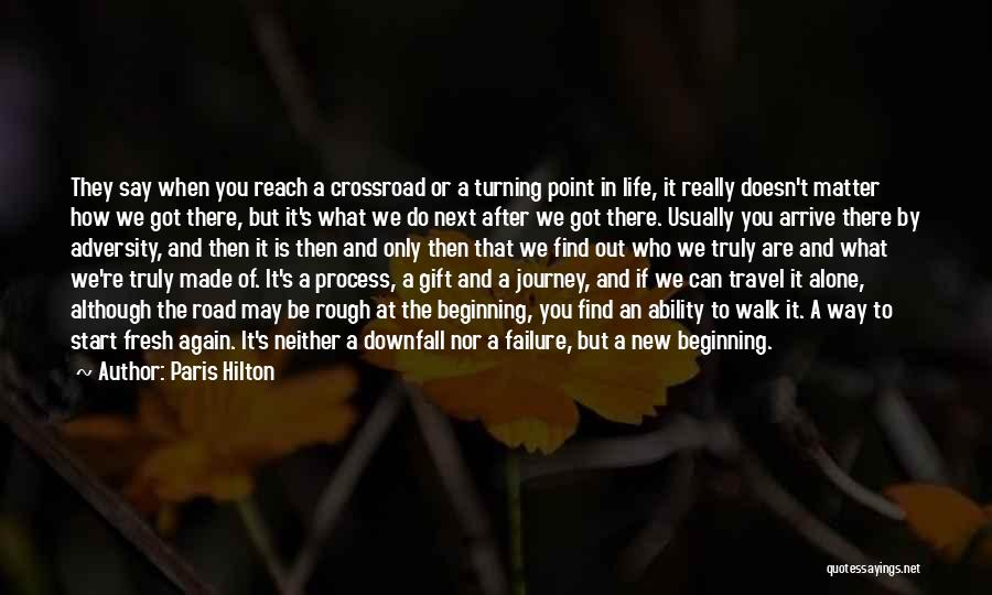 You Walk Alone Quotes By Paris Hilton