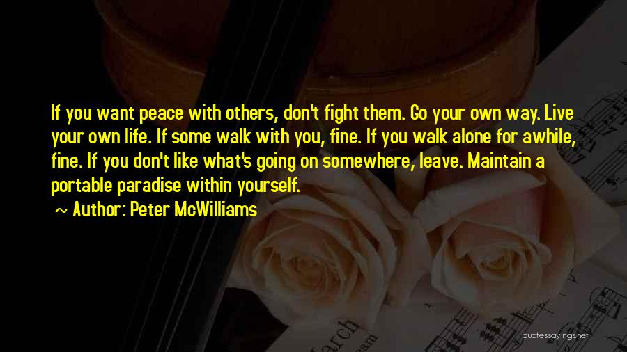 You Walk Alone Quotes By Peter McWilliams