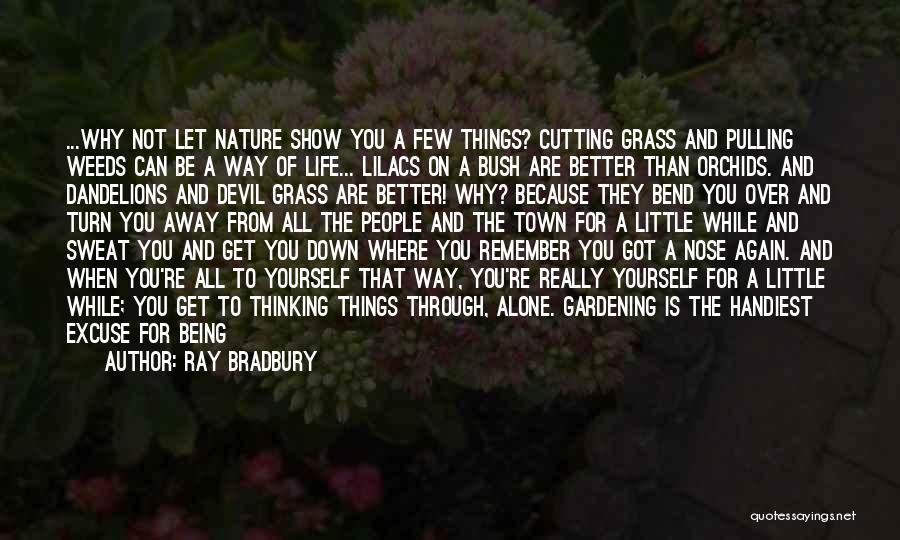 You Walk Alone Quotes By Ray Bradbury