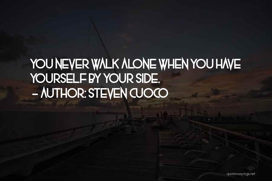 You Walk Alone Quotes By Steven Cuoco
