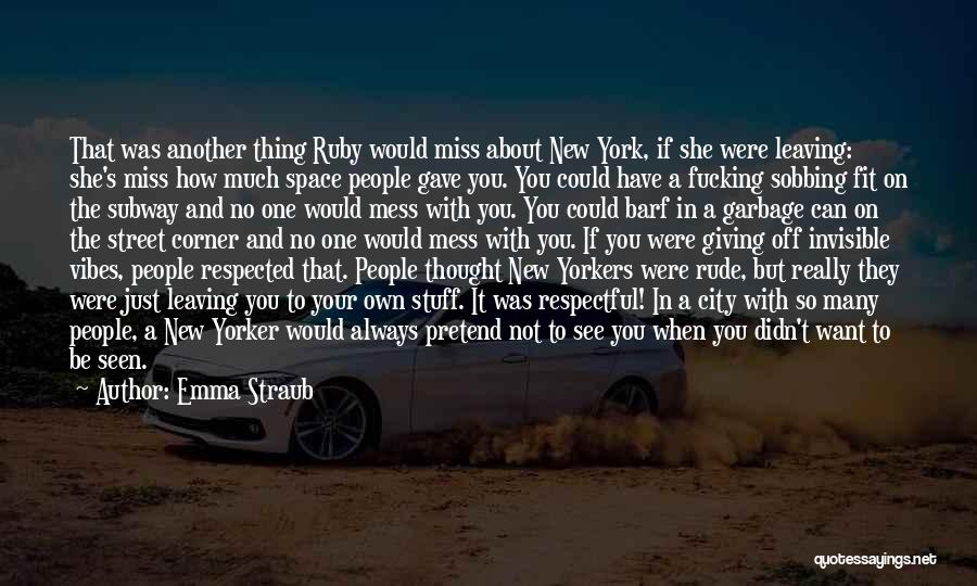 You Were Rude Quotes By Emma Straub