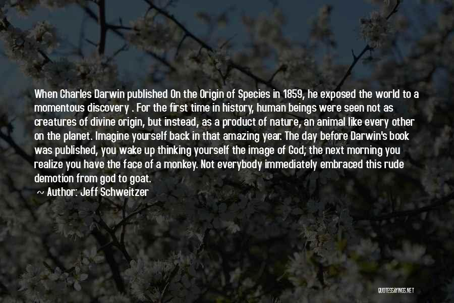 You Were Rude Quotes By Jeff Schweitzer