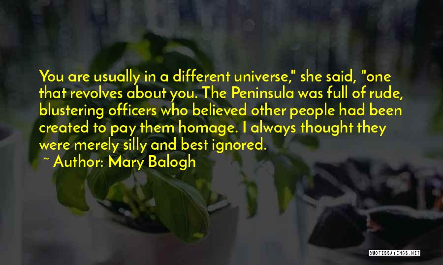 You Were Rude Quotes By Mary Balogh