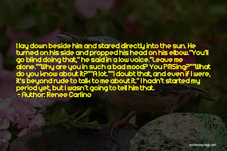 You Were Rude Quotes By Renee Carlino