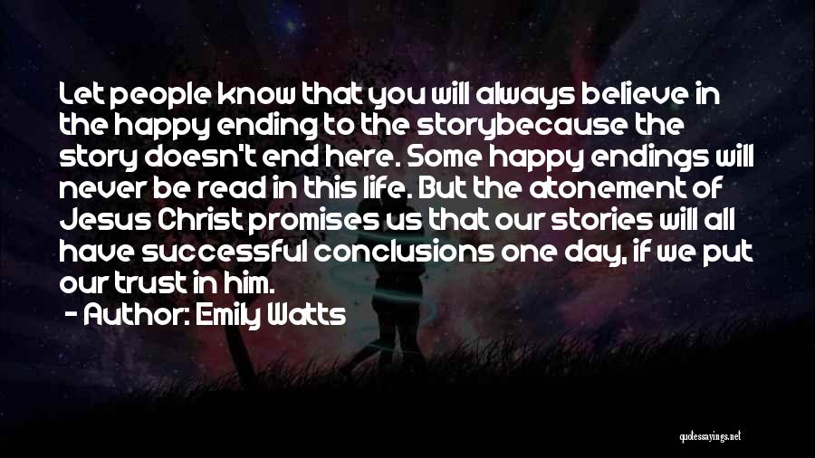 You Will Always Be Here Quotes By Emily Watts