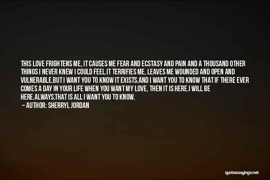 You Will Always Be Here Quotes By Sherryl Jordan