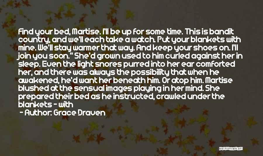 You Will Be Mine Soon Quotes By Grace Draven