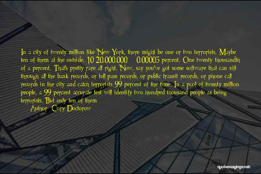 You Will Be The Only One Quotes By Cory Doctorow