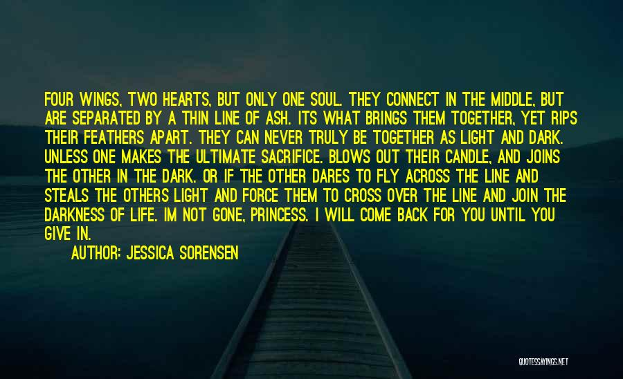 You Will Be The Only One Quotes By Jessica Sorensen
