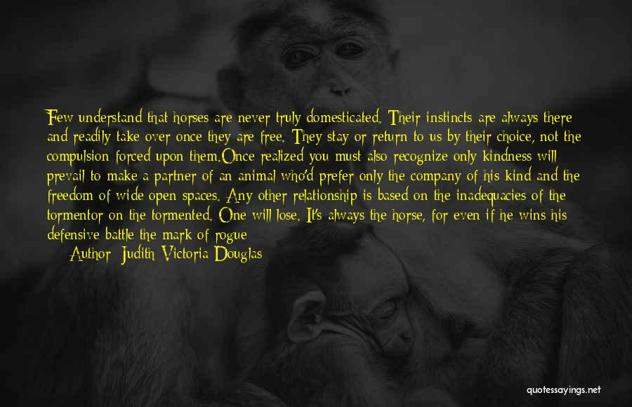 You Will Be The Only One Quotes By Judith-Victoria Douglas