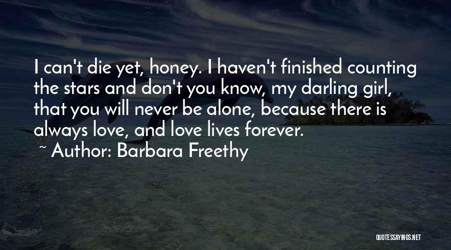You Will Die Alone Quotes By Barbara Freethy