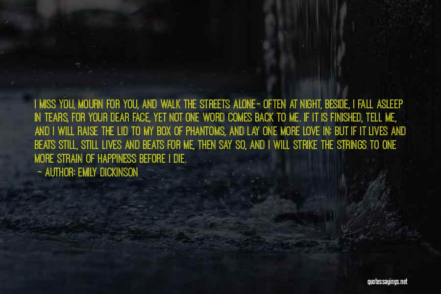 You Will Die Alone Quotes By Emily Dickinson
