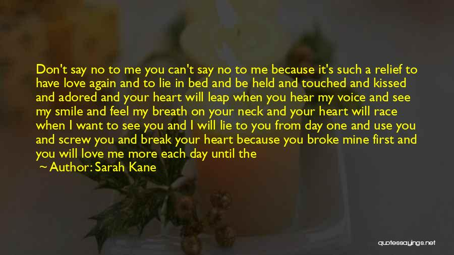 You Will Die Alone Quotes By Sarah Kane