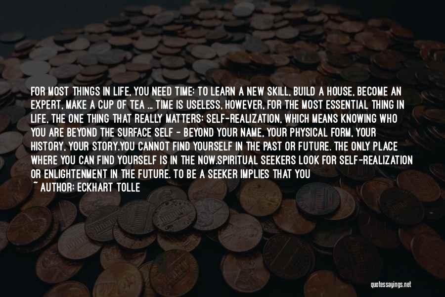 You Will Learn In Time Quotes By Eckhart Tolle