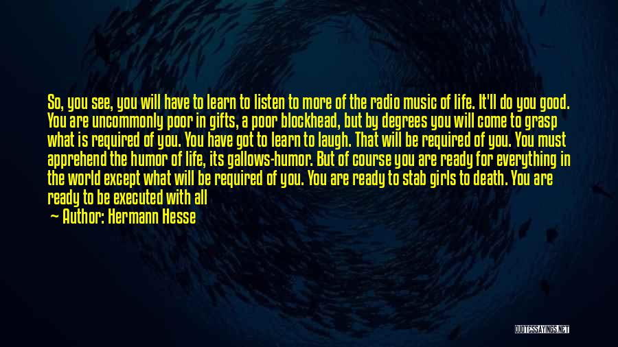 You Will Learn In Time Quotes By Hermann Hesse