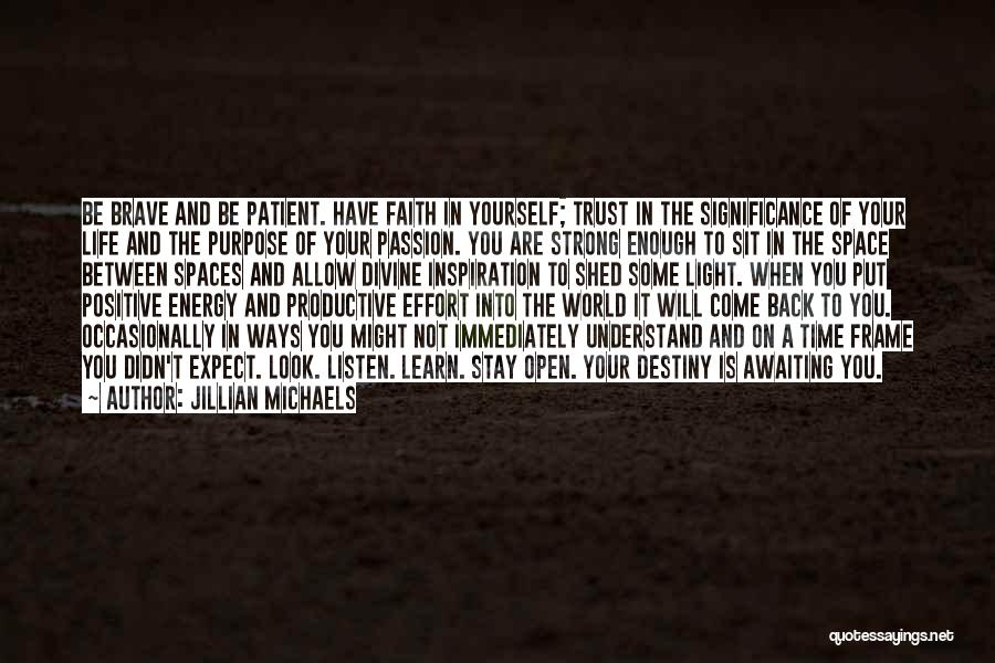 You Will Learn In Time Quotes By Jillian Michaels