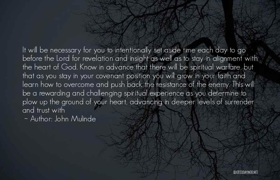 You Will Learn In Time Quotes By John Mulinde