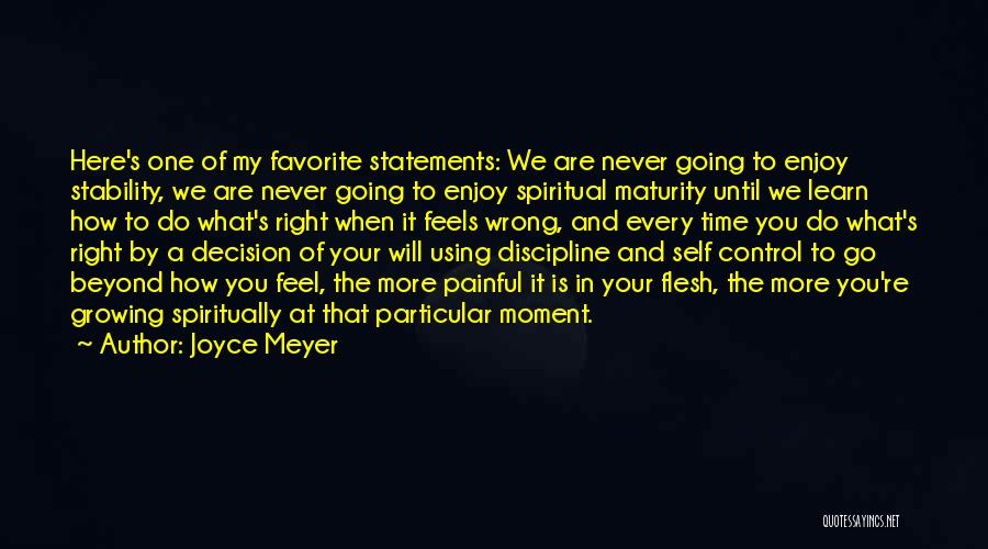 You Will Learn In Time Quotes By Joyce Meyer