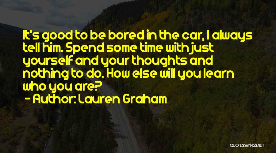 You Will Learn In Time Quotes By Lauren Graham
