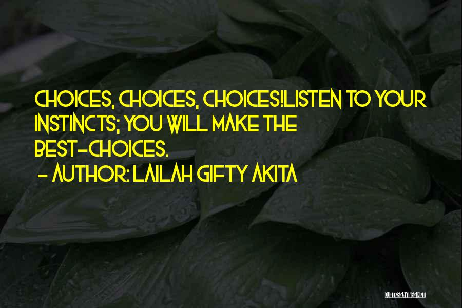 You Will Make The Right Decision Quotes By Lailah Gifty Akita