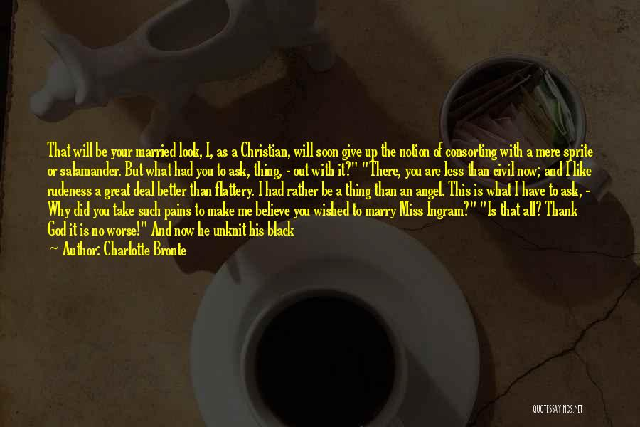 You Will Miss Me Quotes By Charlotte Bronte