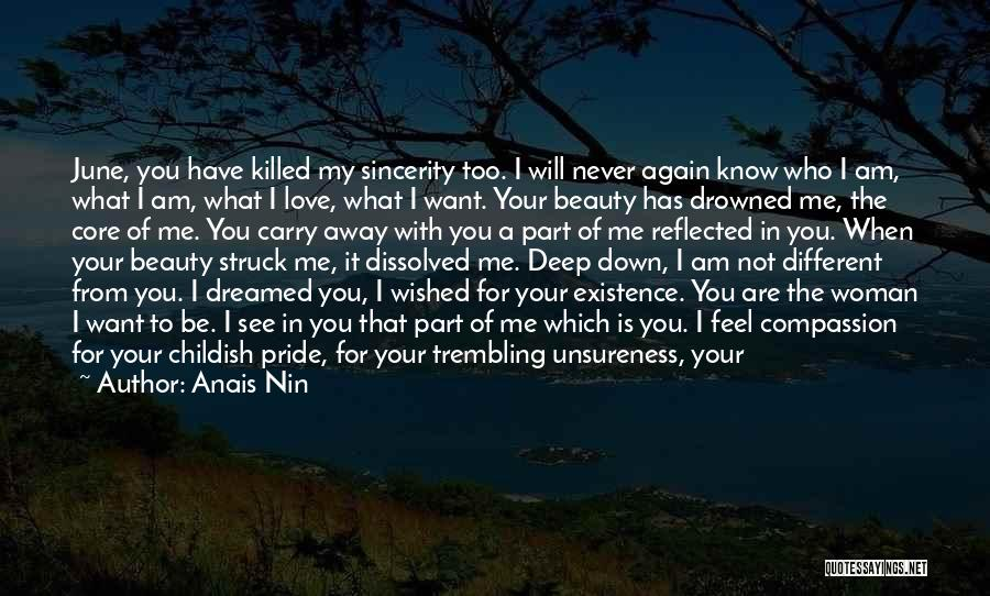 You Will Never See Me Again Quotes By Anais Nin