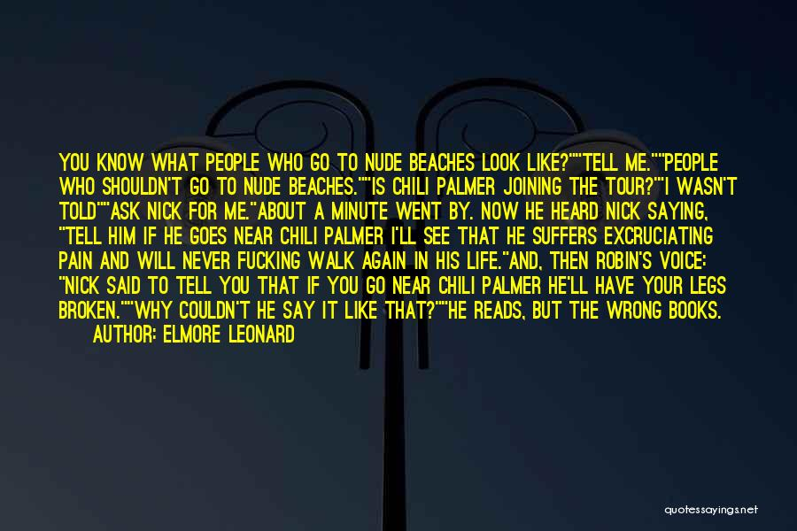 You Will Never See Me Again Quotes By Elmore Leonard