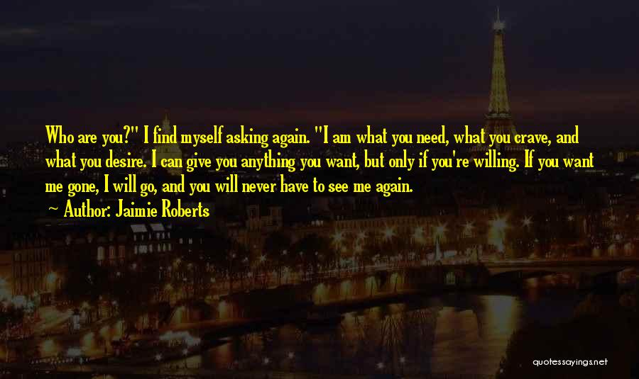 You Will Never See Me Again Quotes By Jaimie Roberts