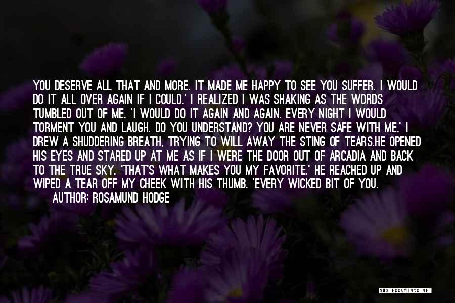 You Will Never See Me Again Quotes By Rosamund Hodge