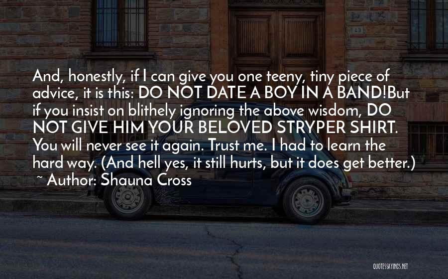 You Will Never See Me Again Quotes By Shauna Cross