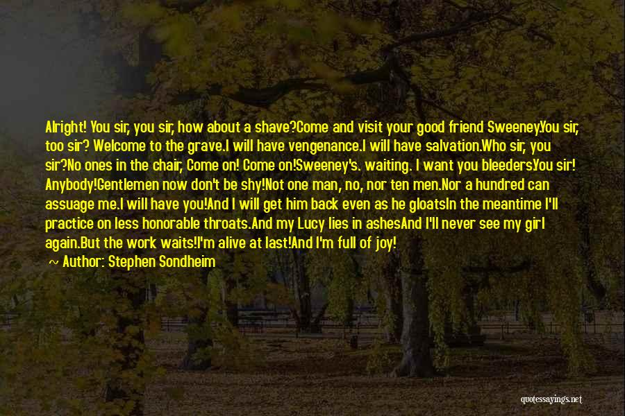 You Will Never See Me Again Quotes By Stephen Sondheim