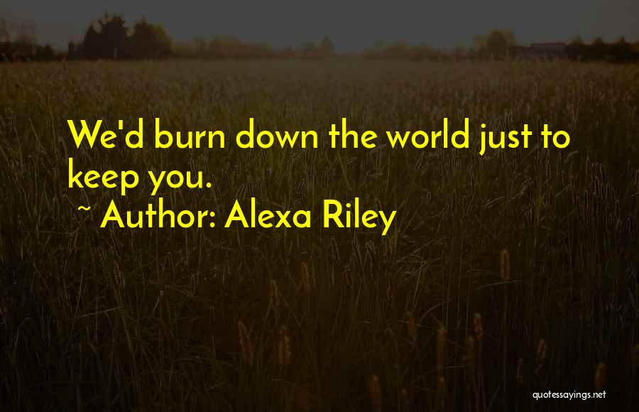 You You Quotes By Alexa Riley