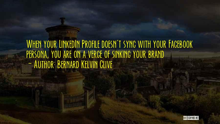 You You Quotes By Bernard Kelvin Clive