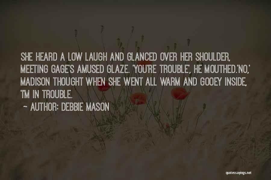 You You Quotes By Debbie Mason