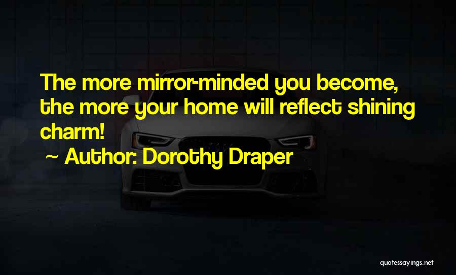 You You Quotes By Dorothy Draper