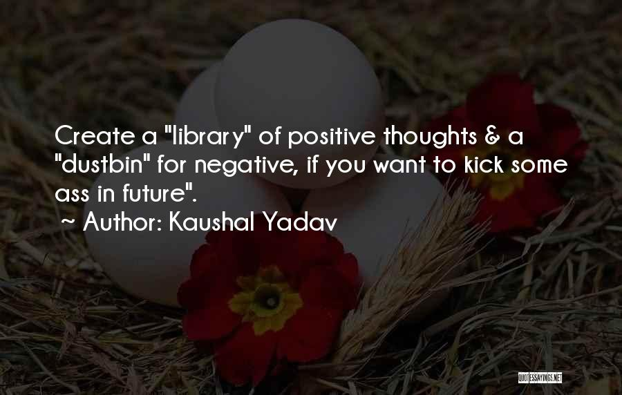 You You Quotes By Kaushal Yadav