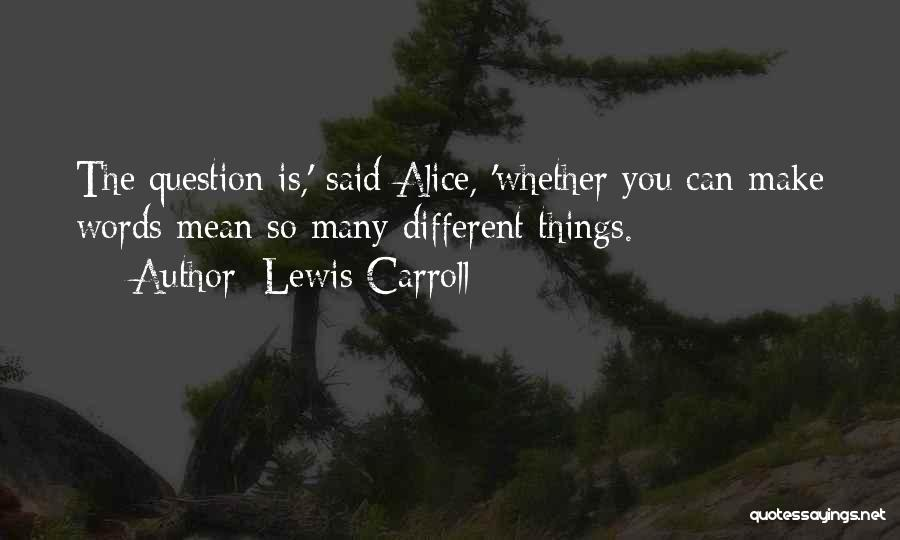 You You Quotes By Lewis Carroll