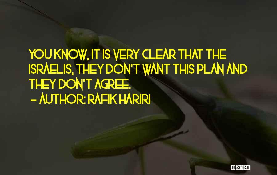 You You Quotes By Rafik Hariri