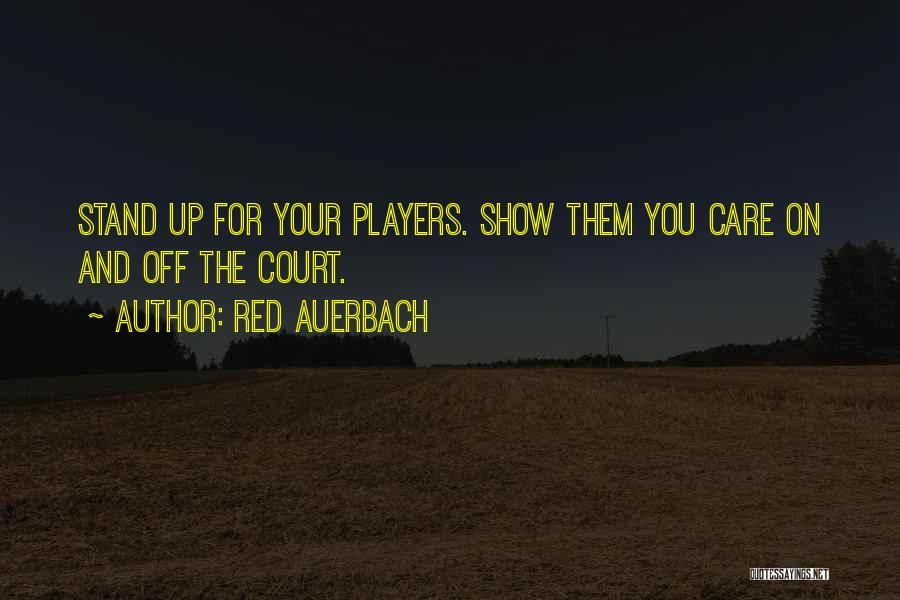 You You Quotes By Red Auerbach