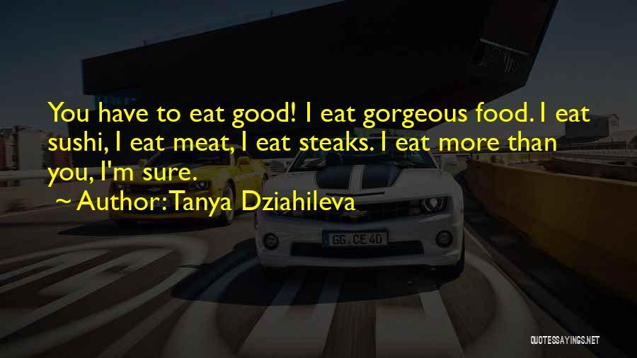 You You Quotes By Tanya Dziahileva