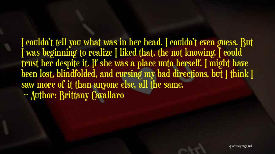 You'll Realize What You Lost Quotes By Brittany Cavallaro