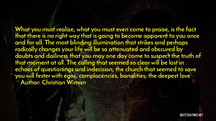You'll Realize What You Lost Quotes By Christian Wiman