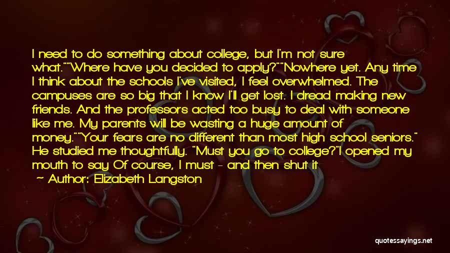 You'll Realize What You Lost Quotes By Elizabeth Langston