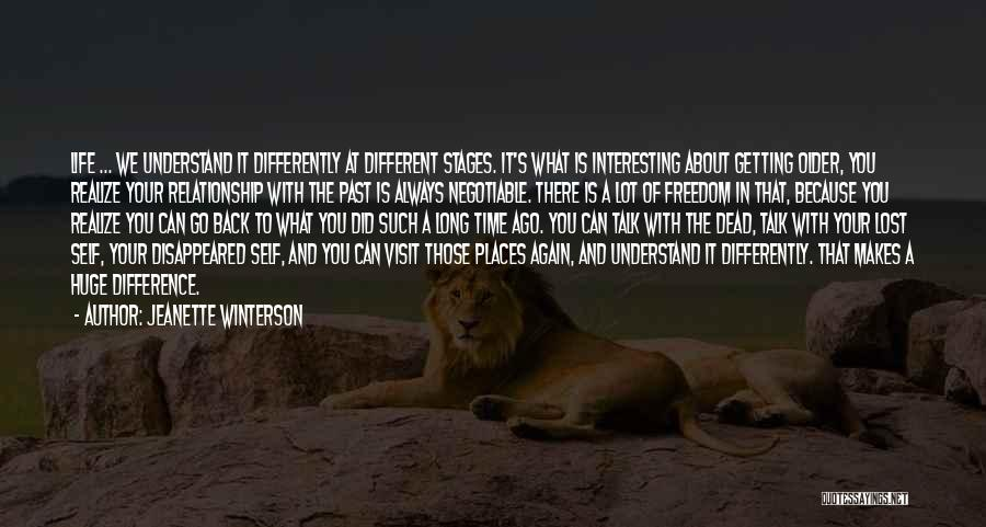 You'll Realize What You Lost Quotes By Jeanette Winterson