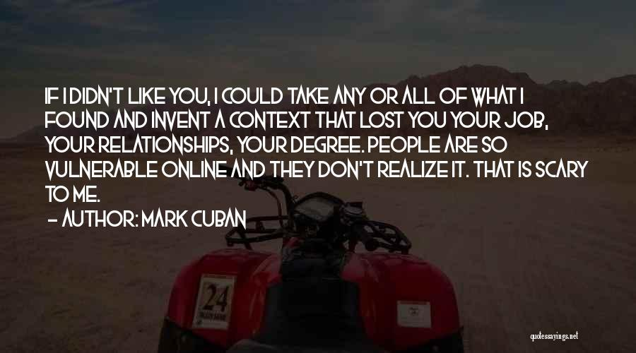 You'll Realize What You Lost Quotes By Mark Cuban